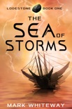Lodestone Book One: The Sea of Storms book summary, reviews and download