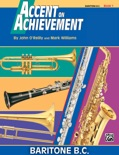 Accent on Achievement: Baritone B.C., Book 1 book summary, reviews and download