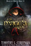 The Mage's Grave book summary, reviews and download