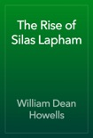 The Rise of Silas Lapham book summary, reviews and download