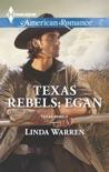 Texas Rebels: Egan book summary, reviews and download