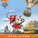 Pup, Pup, and Away! book summary, reviews and downlod