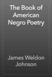 The Book of American Negro Poetry book summary, reviews and download