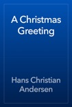 A Christmas Greeting book summary, reviews and downlod