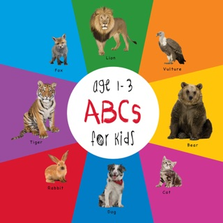 ABC Animals for Kids age 1-3 (Engage Early Readers: Children's Learning Books) by eBOUND Canada book summary, reviews and downlod