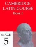 Cambridge Latin Course Book I Stage 5 descarga de libros electrónicos