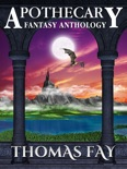 Apothecary (Fantasy Anthology) e-book