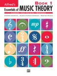 Alfred's Essentials of Music Theory: Book 1 book summary, reviews and download