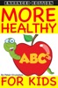 More Healthy ABCs For Kids (Enhanced Edition) book image