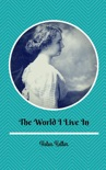 The World I Live In book summary, reviews and download
