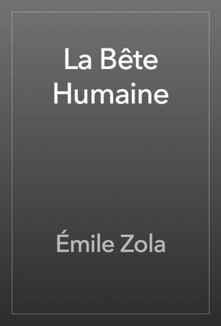 La Bête Humaine by Émile Zola E-Book Download