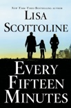 Every Fifteen Minutes book summary, reviews and downlod
