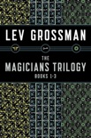 The Magicians Trilogy book summary, reviews and download