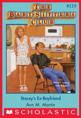 Stacey's Ex-Boyfriend (The Baby-Sitters Club #119) by Scholastic Inc. book summary, reviews and downlod