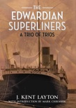 The Edwardian Superliners e-book