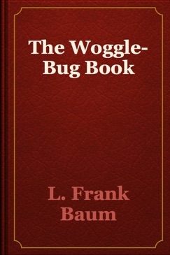 The Woggle-Bug Book E-Book Download