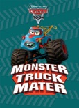 Cars Toon: Monster Truck Mater book summary, reviews and downlod