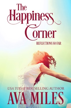 The Happiness Corner: Reflections So Far E-Book Download