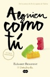 Alguien como tú book summary, reviews and downlod