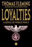 Loyalties: A Novel of World War II book summary, reviews and downlod
