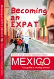 Becoming an Expat Mexico book summary, reviews and download