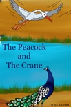 The Peacock and The Crane book summary, reviews and download