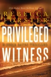 Privileged Witness book summary, reviews and downlod