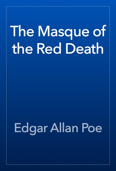 The Masque of the Red Death by Edgar Allan Poe Book Summary, Reviews and E-Book Download