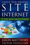 Créer son propre site internet et son blog gratuitement book summary, reviews and downlod