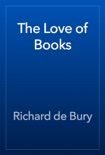 The Love of Books book summary, reviews and download