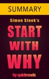 Start With Why by Simon Sinek -- Summary book summary, reviews and downlod