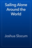 Sailing Alone Around the World book summary, reviews and download