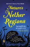Nature's Nether Regions book summary, reviews and download