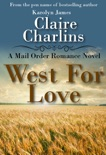 West for Love (A Mail Order Romance Novel) (1) (Anna & Thomas) book summary, reviews and download