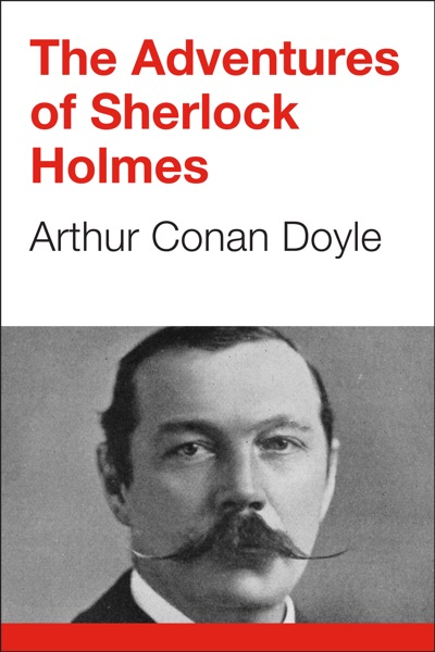 The Adventures of Sherlock Holmes by Arthur Conan Doyle Book Summary, Reviews and E-Book Download