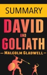 David and Goliath by Malcolm Gladwell - Summary book summary, reviews and downlod