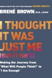 I Thought It Was Just Me (but it isn't) book summary, reviews and downlod