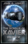 The Scrolls of Xavier (Xavier Series Book 1) book summary, reviews and download