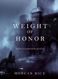 The Weight of Honor (Kings and Sorcerers--Book 3) book summary, reviews and downlod