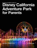 Elijah's Ultimate Guide to Disney California Adventure Park for Parents book summary, reviews and download