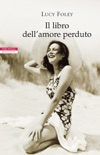 Il libro dell'amore perduto book summary, reviews and downlod