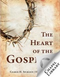 The Heart of the Gospel book summary, reviews and download