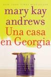 Una casa en Georgia book summary, reviews and downlod