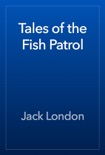 Tales of the Fish Patrol book summary, reviews and download