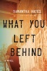 What You Left Behind book image