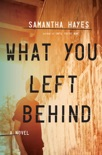 What You Left Behind book summary, reviews and downlod