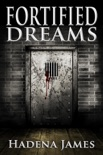 Fortified Dreams book summary, reviews and downlod