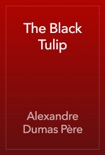 The Black Tulip book summary, reviews and downlod