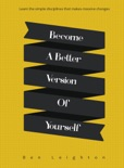 Become A Better Version of Yourself book summary, reviews and download