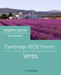 Cambridge IGCSE French: Verbs book summary, reviews and download